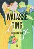Walasse Ting - Le voleur de fleurs