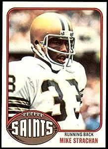 1976 Topps # 353 Mike Strachan New Orleans Saints (Football Card) NM/MT Saints Iowa St