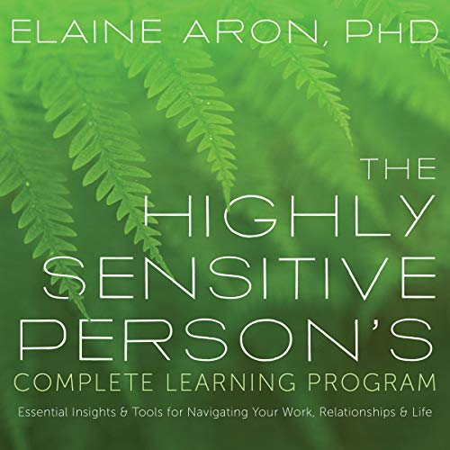 The Highly Sensitive Person's Complete Learning Program cover art