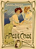 Lady Woman Cat Le Petit Chat Savon de Toilette Soap France French Vintage Poster Repro 16' X 22' Image Size Vintage Poster Reproduction. We Have Other