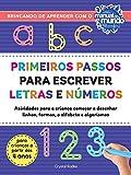 Primeiros passos para escrever letras e números
