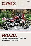 Honda CB550 & 650 83-85: Service, Repair, Maintenance (Clymer Motorcycle)