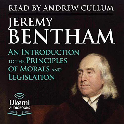 An Introduction to the Principles of Morals and Legislation cover art