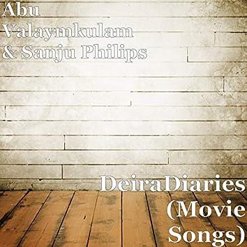 DeiraDiaries (Movie Songs)
