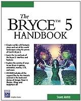 The Bryce 5 Handbook (Graphics Series)