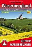 Weserbergland: Die schönsten Tal- und Höhenwanderungen. 50 Touren. Mit GPS-Tracks (Rother Wanderführer)
