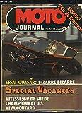 Moto Journal, N°422 : Essai Quasar, bizarre, bizarre - Vitesse : GP de Suède, Championnat U.S.,...