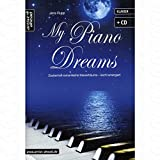 My Piano dreams - arrangiert für Klavier - mit CD [Noten/Sheetmusic] Komponist : Rupp Jens