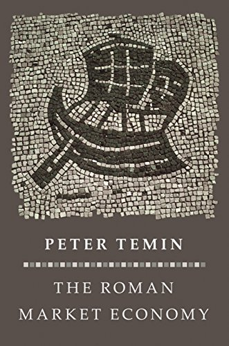 Compare Textbook Prices for The Roman Market Economy The Princeton Economic History of the Western World, 44 Reprint Edition ISBN 9780691177946 by Temin, Peter