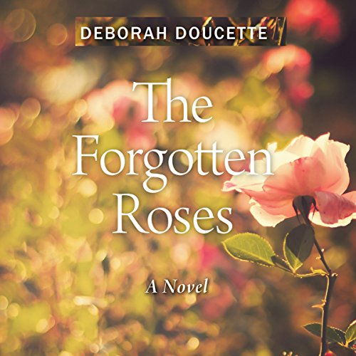 The Forgotten Roses audiobook cover art