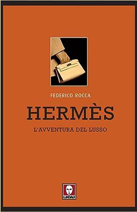 Hermès: Lavventura del lusso (Le comete)