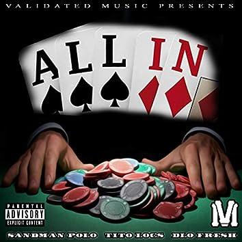 All In (feat. Tito Loc & Dlofresh)