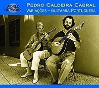 Portugal: Variacoes - Guitarra Portuguesa by PEDRO CALDEIRA CABRAL (1995-11-21)