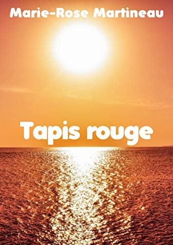 Tapis rouge (French Edition)