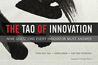 The Tao of Innovation:Nine Questions Every Innovator Must Answer