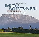 Bad Tölz-Wolfratshausen - Der Landkreis: Deutsch-Englisch
