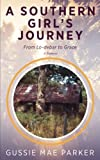 A Southern Girl's Journey: From Lo-debar to Grace