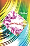 IMPULSE: Notebook,Diary,Journal,Write,(115 Pages,Line, 6x9) (Dream Journal)