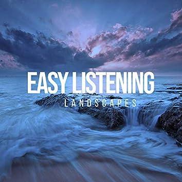 # Easy Listening Landscapes