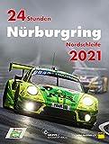 24 Stunden Nürburgring Nordschleife 2021 (Jahrbuch 24 Stunden Nürburgring Nordschleife)
