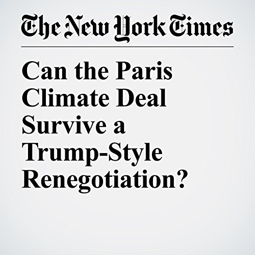 Can the Paris Climate Deal Survive a Trump-Style Renegotiation? audiobook cover art