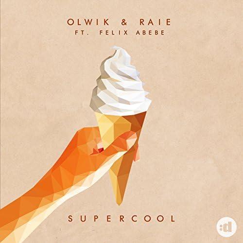 OLWIK & Raie feat. Felix Abebe