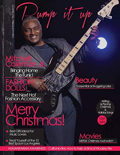 Pump it up Magazine: December 2018 With Mitchell Coleman Jr.
