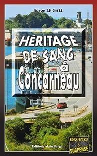 Commissaire Landowski, tome 31 : Héritage de sang à Concarneau par Serge Le Gall