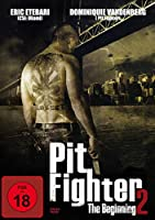 MOVIE - PIT FIGHTER 2-THE BEGINNI (1 CD)