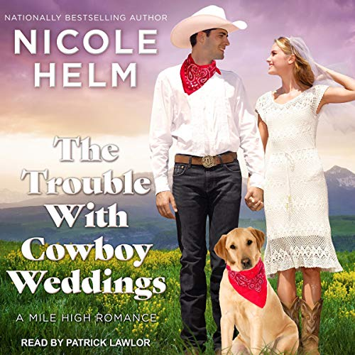 The Trouble with Cowboy Weddings Titelbild