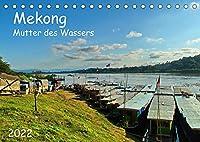 Mekong, Mutter des Wassers (Tischkalender 2022 DIN A5 quer): Der Mekong in Laos. Eine urspruengliche Landschaft, freundliche Menschen und eine Farbenvielfalt der Natur. (Monatskalender, 14 Seiten )