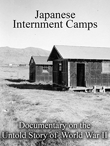Japanese Internment Camps Documentary on the Untold Story of World War II