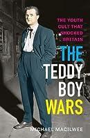 The Teddy Boy Wars