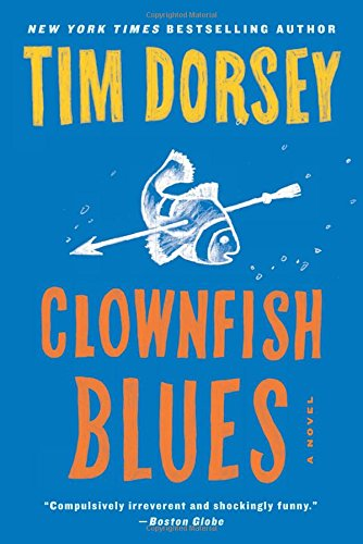 Clownfish Blues: A Novel (Serge Storms)