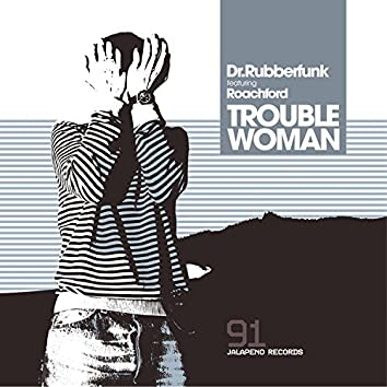 Trouble Woman - EP