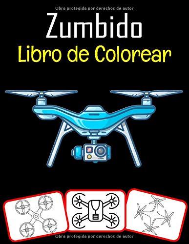 Zumbido Libro de colorear: Colorea y aprende con diversión. Imágenes de drones, libro para colorear y aprendizaje con diversión para niños (72 páginas, al menos 36 imágenes de drones)