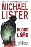 Blood of the Lamb (John Jordan Mysteries, Band 2) - Michael Lister