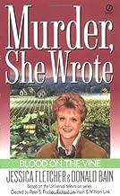 Murder, She Wrote: Blood on the Vine (Murder She Wrote Book 15)
