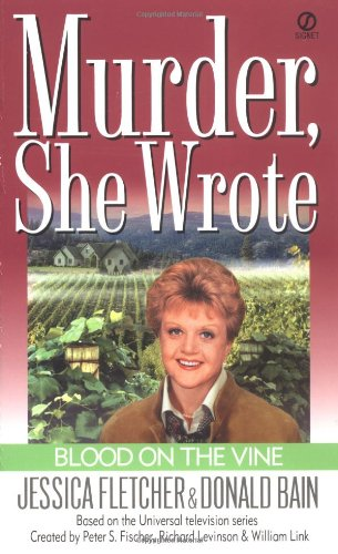 Murder, She Wrote: Blood on the Vine (Murder She Wrote Book 15) (English Edition)