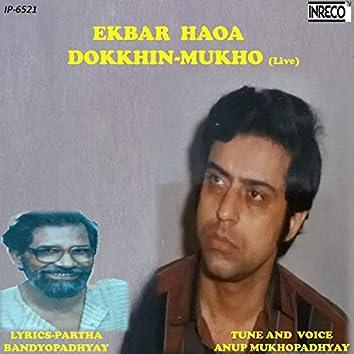 Ekbar Haoa Dokkhin Mukho