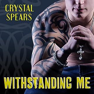 Withstanding Me     Breakneck, Book 2              De :                                                                                                                                 Crystal Spears                               Lu par :                                                                                                                                 Tatiana Sokolov,                                                                                        Sean Crisden                      Durée : 5 h et 15 min     Pas de notations     Global 0,0
