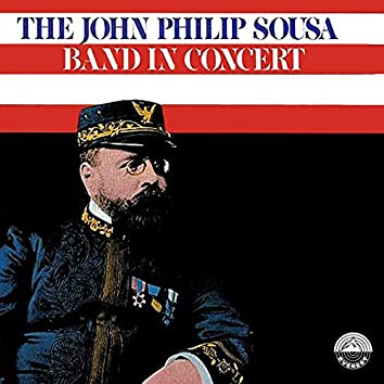 The John Philip Sousa Band in Concert