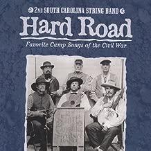 Hard Road: Favorite Camp Songs of the Civil War