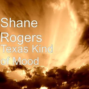 Texas Kind of Mood