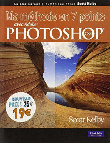 Ma Methode en 7 Points avec Photoshop CS3