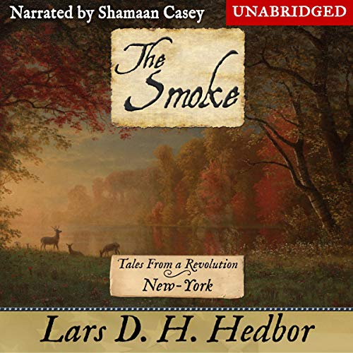 『The Smoke (Tales From a Revolution - New-York)』のカバーアート