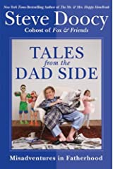 Tales from the Dad Side: Misadventures in Fatherhood Kindle Edition