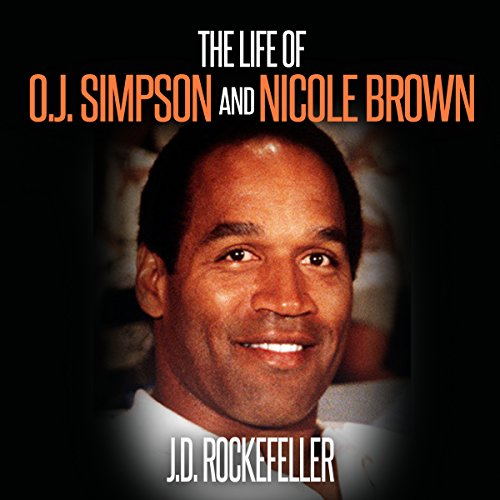 The Life of O.J. Simpson and Nicole Brown audiobook cover art