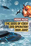 The Gods of Eden and Operation High Jump