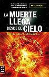 Muerte llega desde el cielo, la: Así terminará el mundo... (Ciencia Ma Non Troppo)